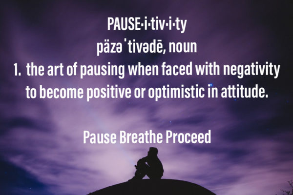 Pause-itivity Always