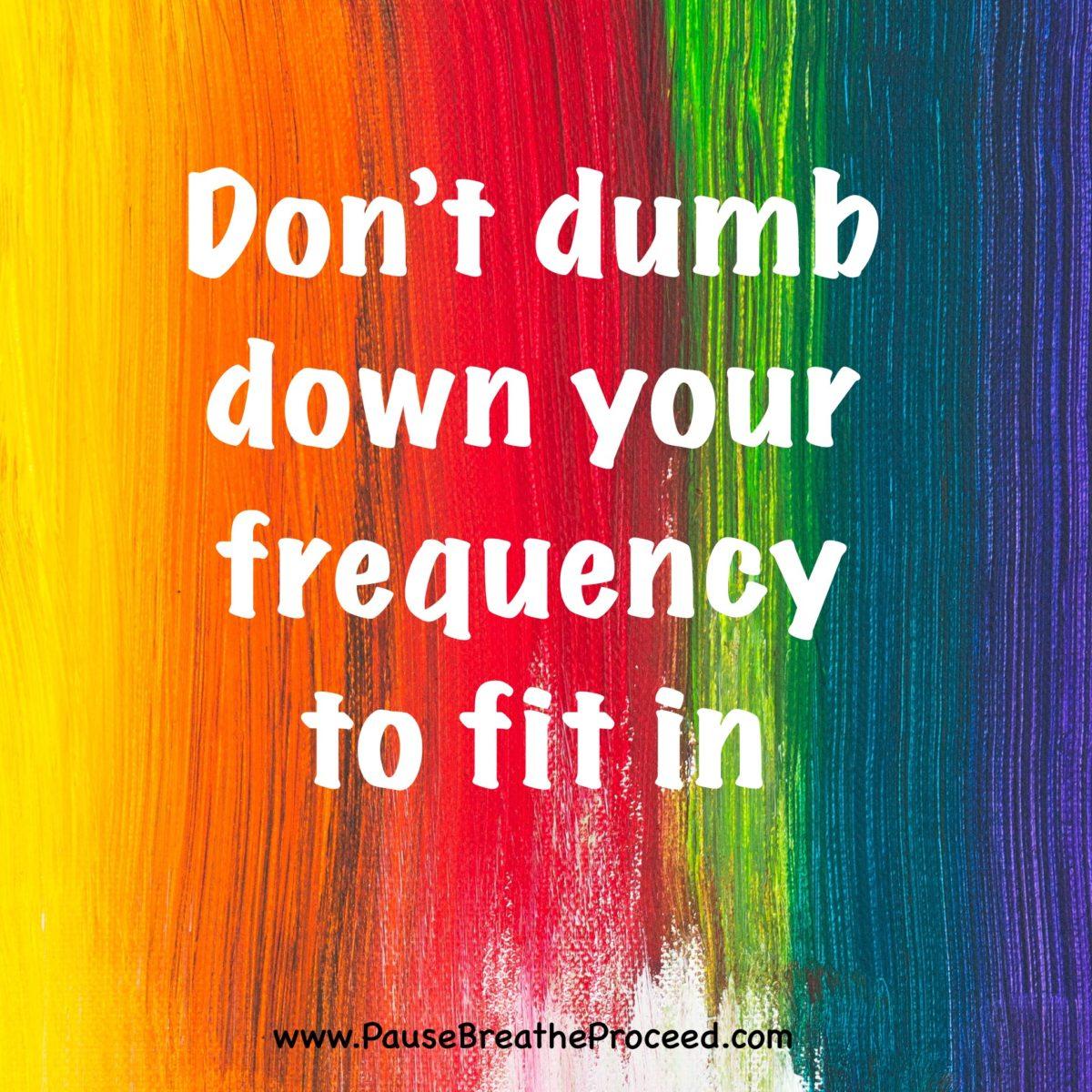 Don't Dumb Down